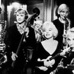 Some Like It Hot – unora le plac comediile de calitate