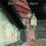 Stiri despre o rapire – un episod din istoria recenta a Columbiei