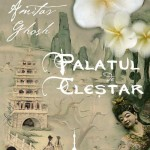 Palatul de clestar – istoria nu a fost niciodata mai captivanta