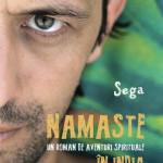 Namaste. Un roman de aventuri spirituale in India – numai cine doreste se transforma