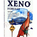 Ghidul Xenofobului – Australienii: Calatorie magica la capatul lumii