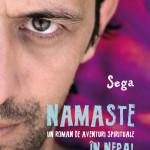 Namaste. Un roman de aventuri spirituale in Nepal – drumul sinuos catre pacea interioara