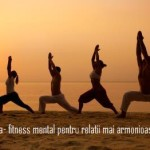 Pozitii de viata – fitness mental pentru relatii mai armonioase