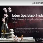 50% discount de Black Friday pentru terapiile Eden Spa